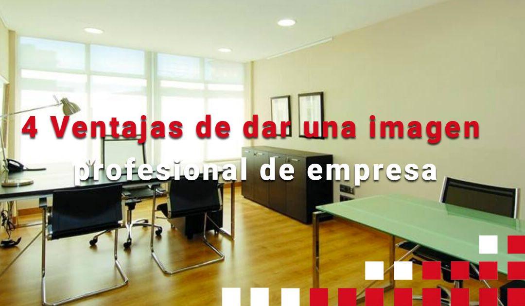 Ventajas de dar una imagen profesional de empresa